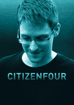 Citizenfour - The Story of Edward Snowden