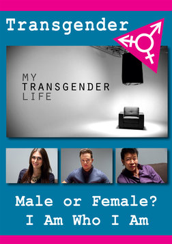 My Transgender Life - Seven Members of the Transgender Community Share their Stories