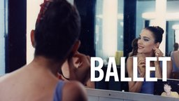 Ballet - A Profile of the American Ballet Theatre