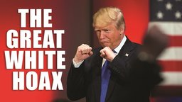 The Great White Hoax - Abridged Clean - Donald Trump and the Politics of Race and Class in America